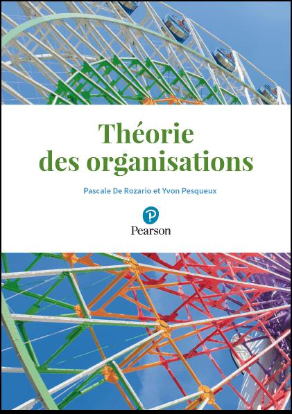 Théorie des organisations - P. De Rozario & Y. Pesqueux
